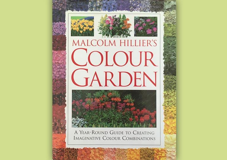 MALCOLM HILLIER'S COLOUR GARDENマルコム・ヒリアーズ カラー ガーデン